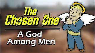 The Chosen One - A God Among Men (Fallout 2)