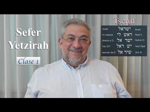 Kabbalah: Sefer Yetzirah - clase 1 Introducción