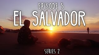 HOW TO TRAVEL CENTRAL AMERICA ON $1000 - Ep5 - EL SALVADOR