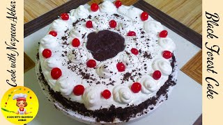 Black Forest Cake RecipeNo Microwave Oven Black Forest Cake Cook with Nazneen Akbar