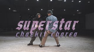 Jacquees - Superstar ft. Summer Walker || CHAEKIT CHOREO CLASS  ll @gbacademy 대전댄스학원
