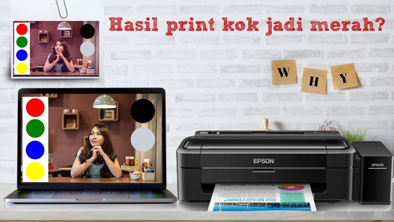 Setting Printer Epson Warna Tinta Kemerahan - YouTube