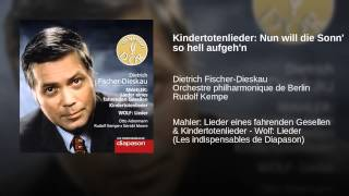 Kindertotenlieder: Nun will die Sonn