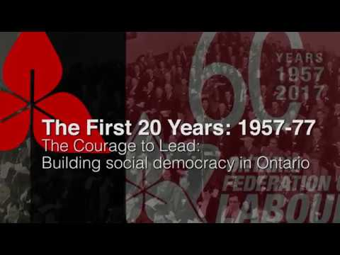 OFL 1957-77: The Courage to Lead: Building Social Democracy in Ontario