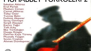 Gambar cover Muhabbet Türküleri 2 - Yüce Dağ Başına  [ ( İlke Türkdoğan ) © ARDA Müzik ]