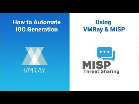 How to Automate IOC Generation with MISP & VMRay - VMRay