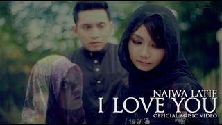 Repeat youtube video Najwa Latif - I Love You (Official Music Video)