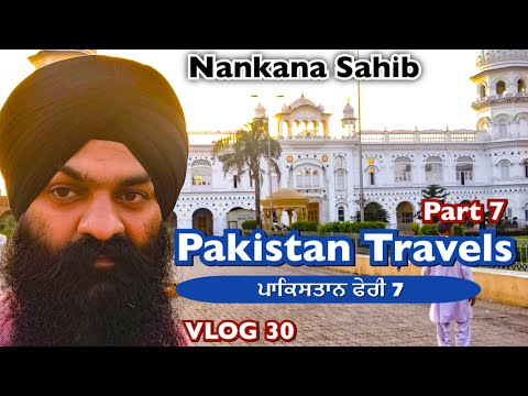 Pakistan Travels PART 7 | VLOG 30 - Bhai Gagandeep Singh (Sr