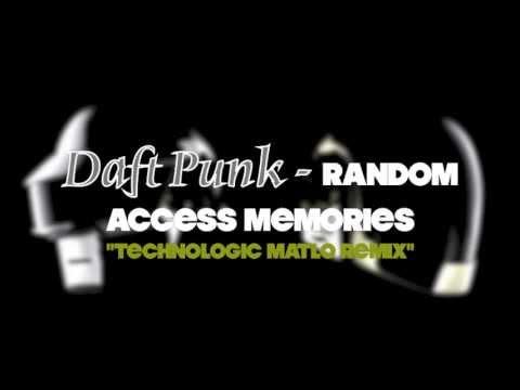 "DAFT PUNK - Random Access Memories - ""Technologic MatLo Remix"""