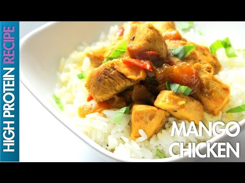 High Protein Recipes: How To Cook Mango Chicken