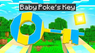 I Found Baby Poke's SECRET Key In Minecraft!