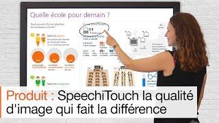 Pourquoi utiliser un écran interactif tactile  SpeechiTouch