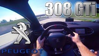 2016 Peugeot 308 GTi (0- 250 Km/h) POV- Autobahn Acceleration, Top speed TEST ✔