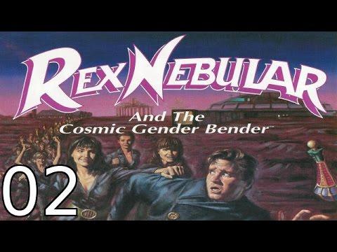 Rex Nebular and the Cosmic Gender Bender - [02/07] - English Walkthrough  