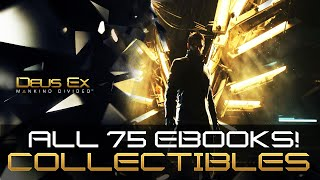 Deus Ex Mankind Divided - All 75 eBook Locations Guide - Tablet Collector Achievement / Trophy