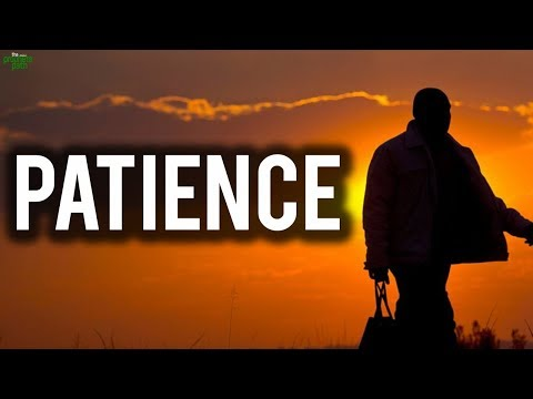 The Secrets Of Patience