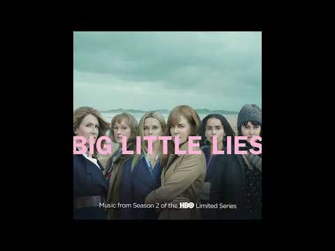 That Was Yesterday | Big Little Lies: Season 2 OST