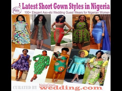 Latest Short Gown Styles: African /Nigerian Outfits for Occasions and Weddings