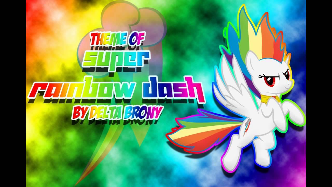 MLP FiM Super Rainbow Dashs Theme