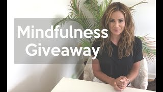 Mindfulness Giveaway: Goodies to help you live your best life