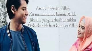 Download Lagu Lirik Kekasih Idaman (Ana Uhibbuka Fillah) Ost Ajari Aku Islam -Nagita Slavina & Cut Meyriska mp3