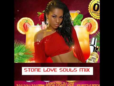 Stone Love Soul 💕 StoneLove Souls Mix Vol.02 Stone Love Mixtapes