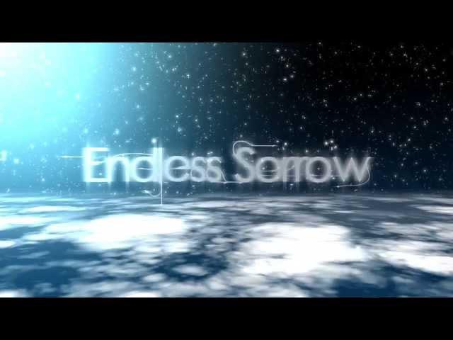 【1 0 0❤H P S】Endless Sorrow【VocaFX R1】