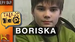 TALK IS CHEAP [Ep049] Boriska (A boy from Mars)