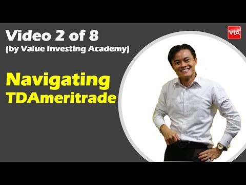 Video 2   Navigating the Platform of TDAmeritrade - Value Investing Singapore