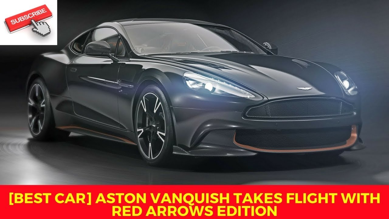 Aston Martin Vanquish S Ultimate Edition A Final Farewell For 2018