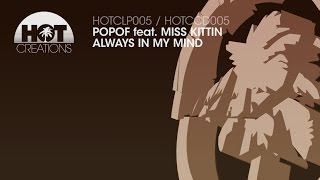 Popof & Animal and Me - Always In My Mind ft Miss Kittin