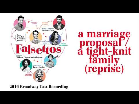 A Marriage Proposal / A Tight-Knit Family (Reprise) — Falsettos (Lyric Video) [2016BC]