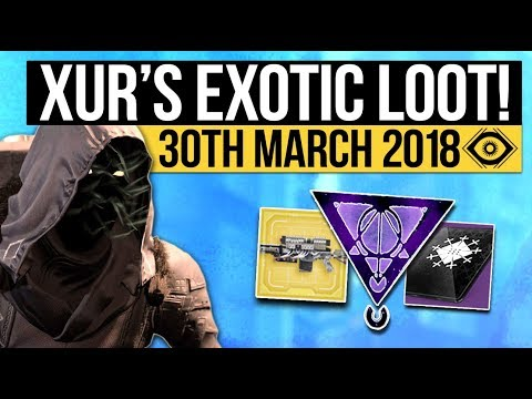 Destiny 2   XUR LOCATION & EXOTICS! - Exotic Weapon, Armor Inventory & Fated Engram! (30th March)