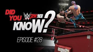 WWE 2K18  Did You Know?: Dumpster Match, Chamber Dropkick OMG & More! (Episode 28)