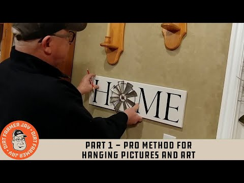 Part 1 - Pro Method for Hanging Pictures and Art