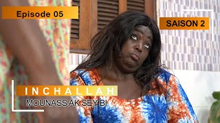 INCHALLAH, Mounass Ak Sey Bi - Saison 2 - Episode 5