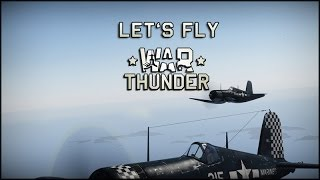 let s fly war thunder f4u 1a corsair usmc semper fi
