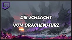 Guild Wars 2 | Livestream | Die Schlacht von Drachensturz