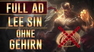 Full AD Lee Sin ohne Gehirn !!!
