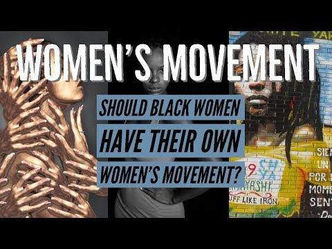 Womens Movement and the Black Female