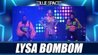 Blue Space Oficial - Lysa Bombom e Ballet  - 17.02.19