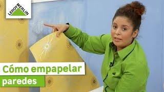 Cómo empapelar paredes (Leroy Merlin)