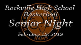2019 Rockville High School Varsity Basketball Senior Night--February 15, 2019