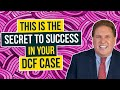 What is the secret to successfully fight DCF?