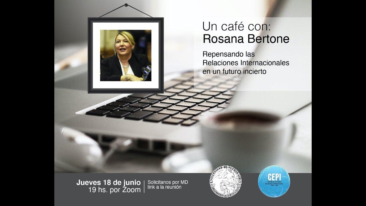 Un café con Rosana Bertone #46