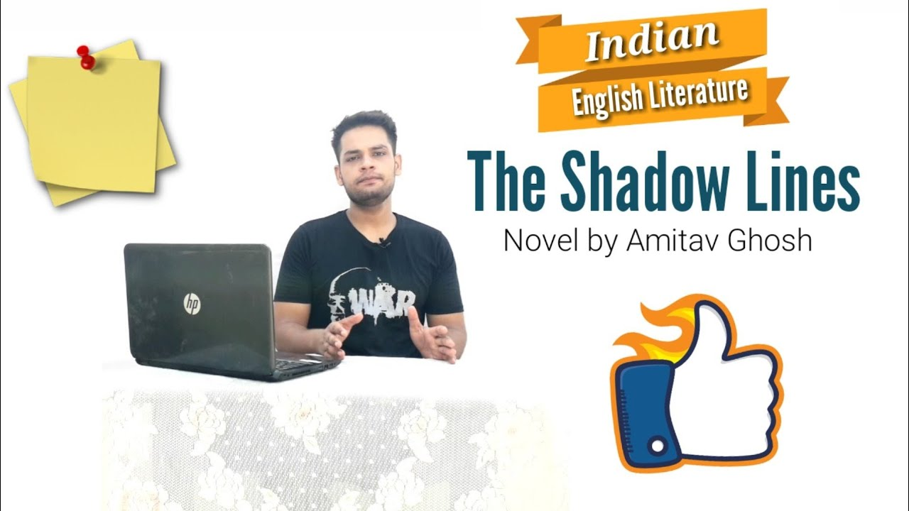 Download The Shadow Lines : Novel by Amitav Ghosh in Hindi summary Explanation and full analysis