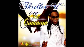 Thriller U - In Common (video jingle) [Feelings Riddim] March 2015