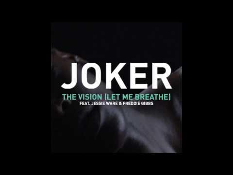 Joker feat. Jessie Ware - The Vision (Let me Breathe)