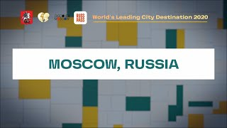 Moscow — the World Leading City Destination in 2020 by World Travel Awards!