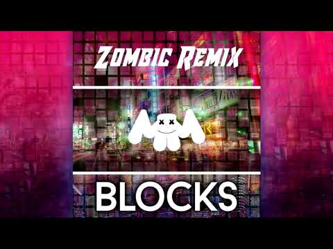 Marshmello - Blocks (Zombic Remix)